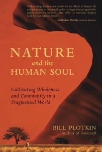 nature and the human soul: cultivating community in a fragmented world