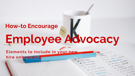 Building Employee Brand Advocacy through New Hire Onboarding