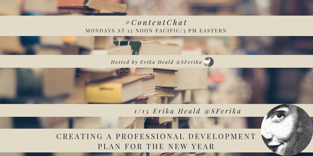 Creating a Professional Development Plan for the New Year #ContentChat