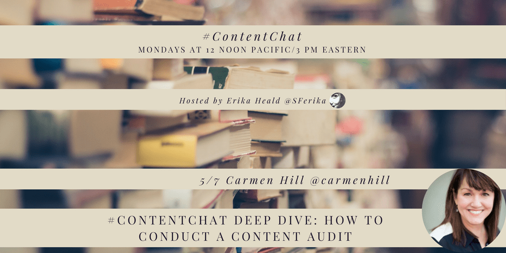 Deep Dive How to Conduct a Content Audit #ContentChat