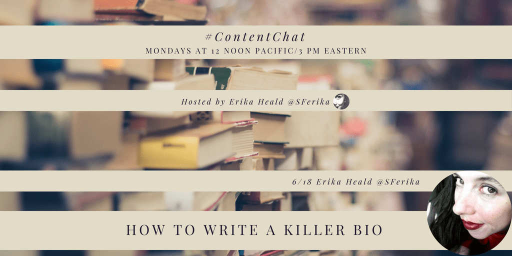 #ContentChat How to Write a Killer Bio