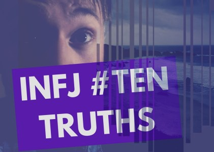 Ten INFJ Truths
