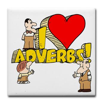 The Problem with Adverbs