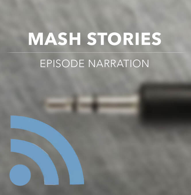 Mash Stories