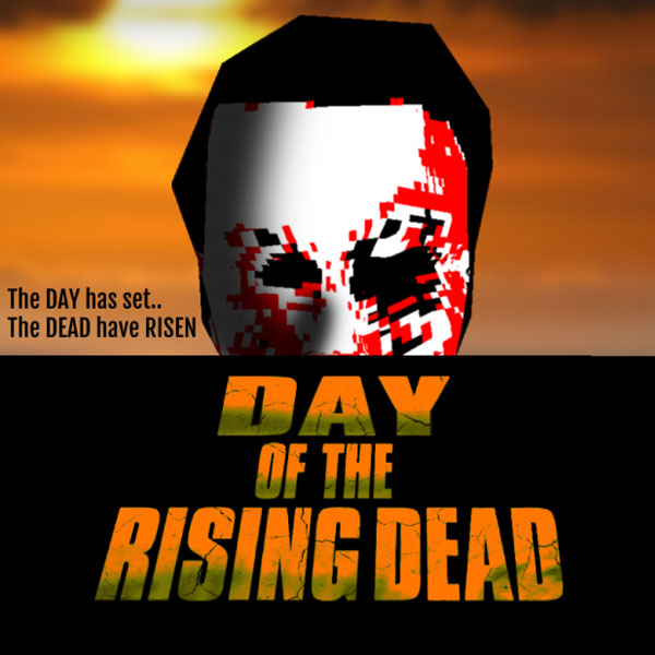 Day of the Rising Dead