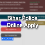 Bihar Police Online Apply 1722 Drive