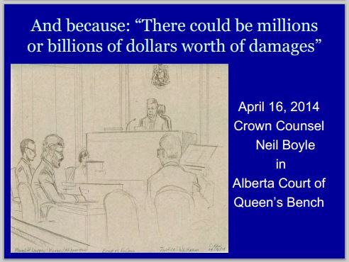 2014 05 24 Neil Boyle Ab Court of Queen's Bench 'millions or billions of damages'