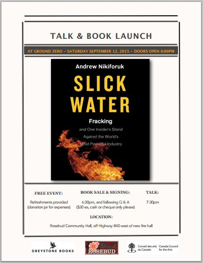 2015 08 29 Slick Water by Andrew Nikiforuk Book Launch at Ground Zero snap of Poster
