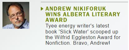 2016 06 04 Tyee announces Andrew Nikiforuk wins Wildfred Eggleston Award for Non Fiction