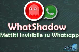 WhatsApp modalità invisibile con WhatShadow e W-Tools