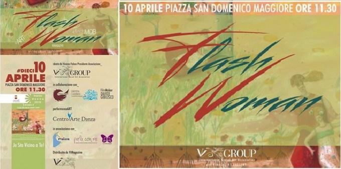 FlashWoman /// FlashMob /// ArtMob a San Domenico evi