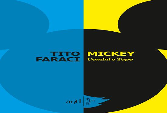 Mickey. Uomini e Topo