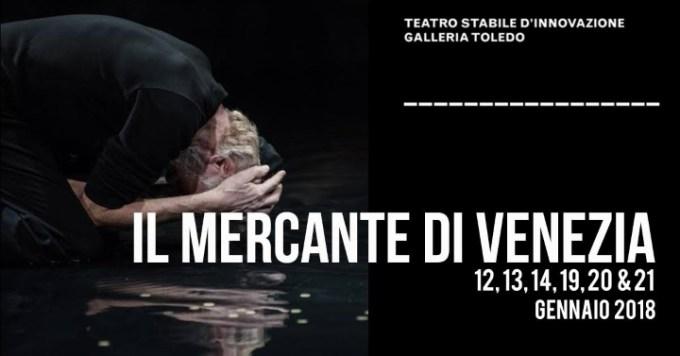 Il Mercante di Venezia, giochi d'acqua al teatro Galleria Toledo