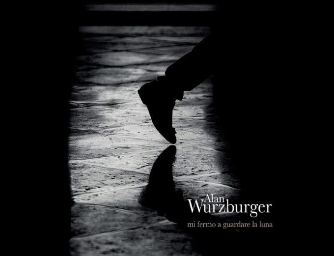 Alan Wurzburger, il ritorno del cantautore napoletano