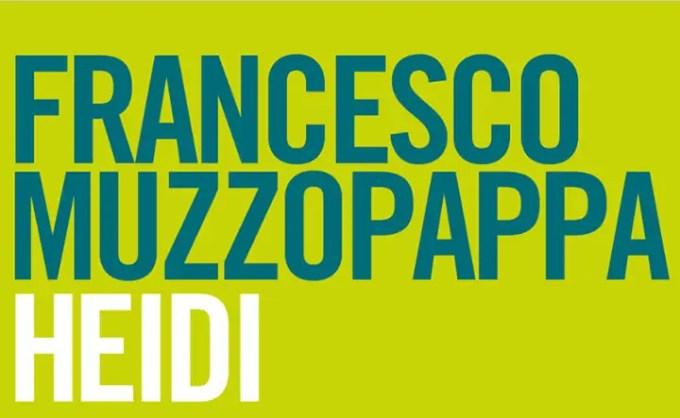 Heidi di Francesco Muzzopappa per la Fazi editore (recensione)