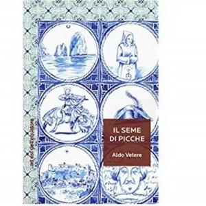 """""""Il seme di picche"""": il nuovo romanzo di Aldo Vetere"""