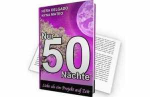 Das Buch von Helga Unterwasser: Nur 50 Nächte
