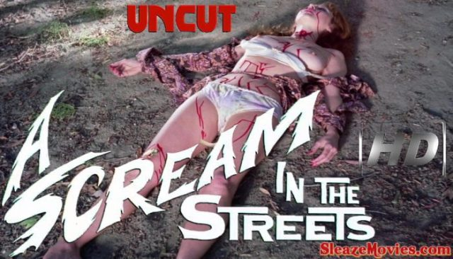 A Scream in the Streets (1973) watch uncut