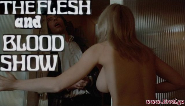 The Flesh and Blood Show (1972) watch online