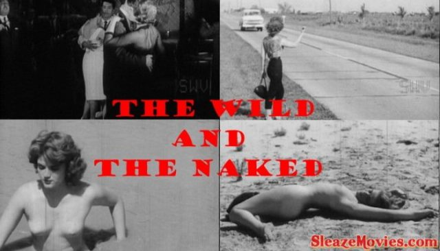 The Wild and the Naked (1962) watch online
