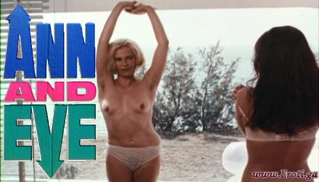 Ann and Eve (1970) watch uncut