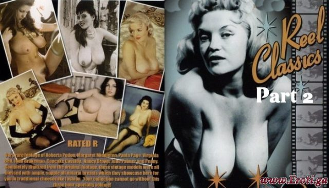Reel Classics Part 2 (1940's – 1960's) watch Vintage Erotica