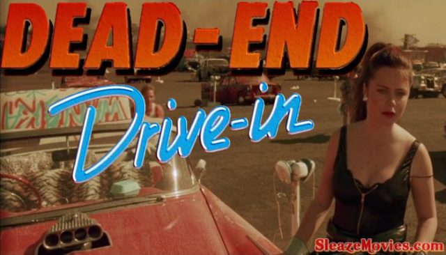 Dead End Drive-In (1986) watch uncut