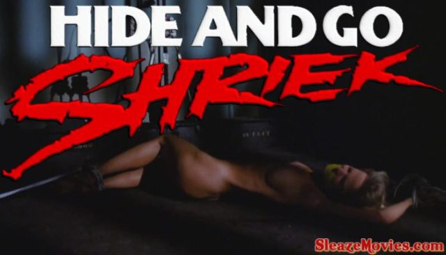 Hide and Go Shriek (1988) watch uncut