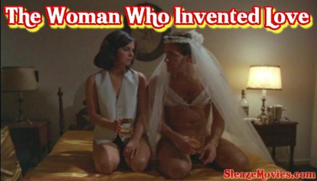 The Woman Who Invented Love (1979) watch online