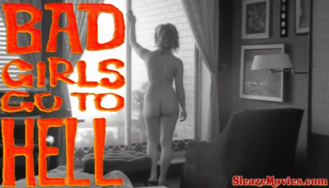 Bad Girls Go to Hell (1965) watch uncut