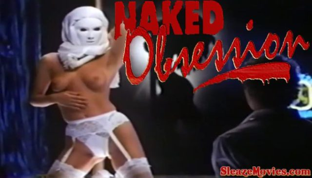 Naked Obsession (1990) watch uncut