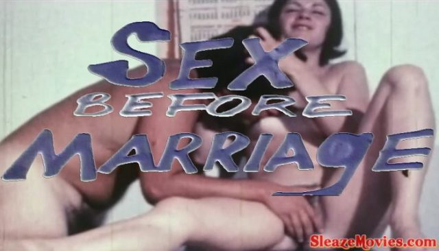 Sex Before Marriage (1970) watch uncut