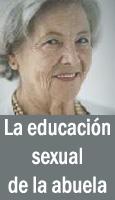 La educación sexual de la abuela Enriqueta