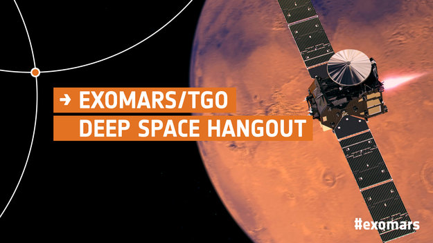 ExoMars_TGO_Deep_Space_Hangout_large.jpg