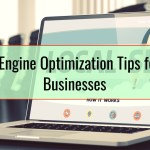 Search Engine Optimization Tips for Local Businesses
