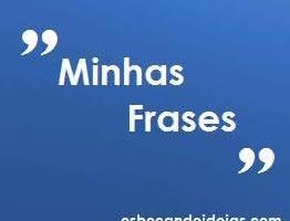 Minhas Frases [3]