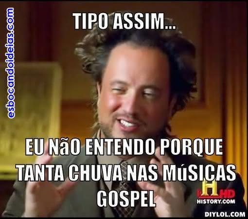 Muita chuva nas músicas gospel