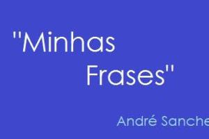 Minhas Frases [15]