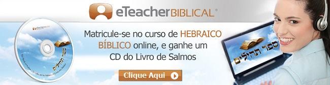 Aprenda hebraico Bíblico com a poesia do Rei Davi