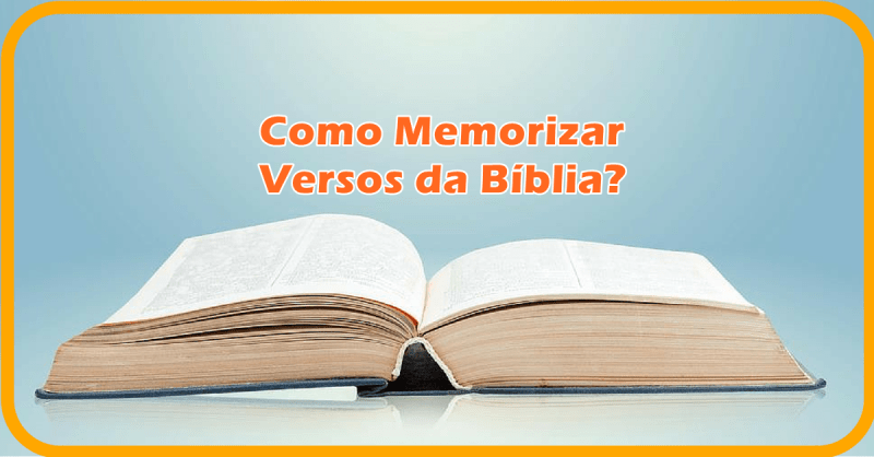 Tenho muita dificuldade para memorizar versículos bíblicos. O que fazer?