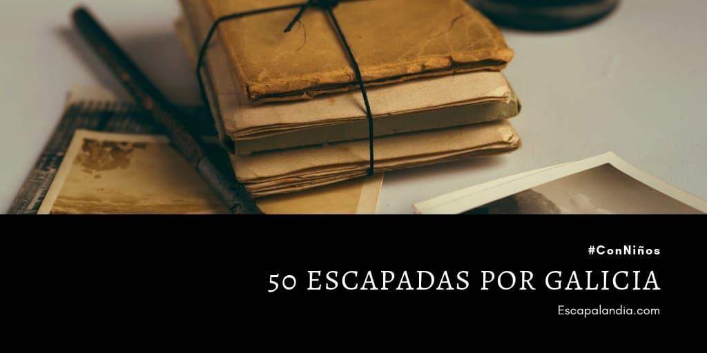 50 escapadas con niños por Galicia