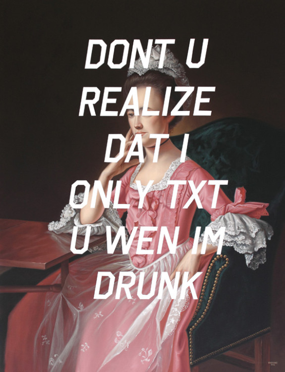 Dorothy Quincy, Don't You Realize That I Only Text You When I'm Drunk