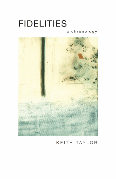 Fidelities by Keith Taylor, cover art by Takeshi Takahara