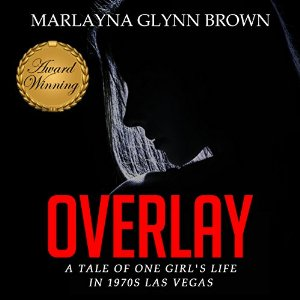 Overlay by Marlayna Glynn Brown