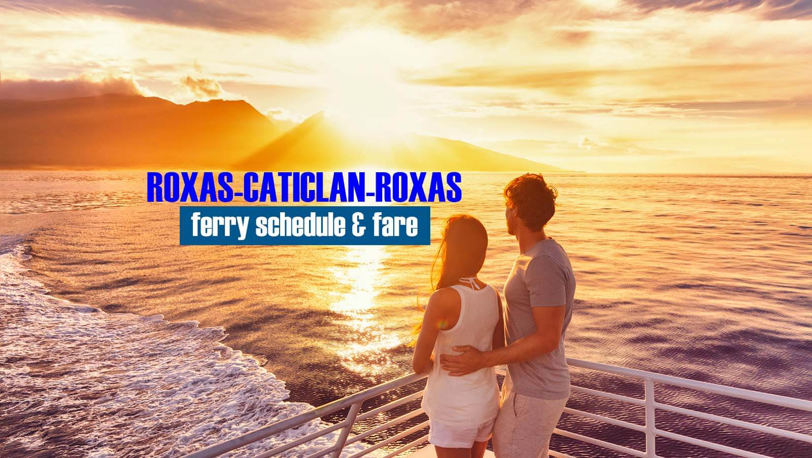Roxas to Caticlan: 2020 Ferry Schedule & Fare Rates