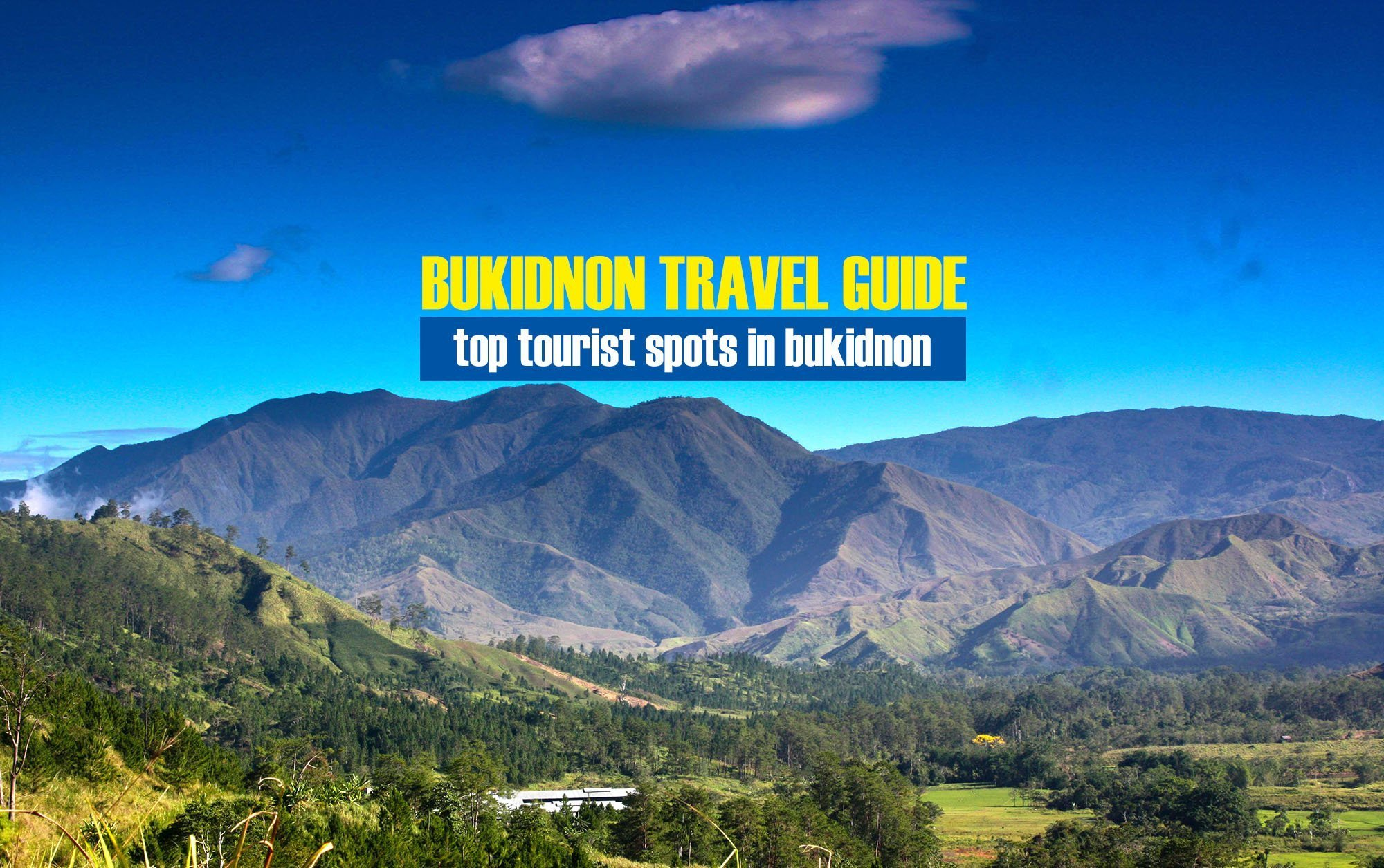 2020 Top Tourist Spots in Bukidnon [And How To Get There]