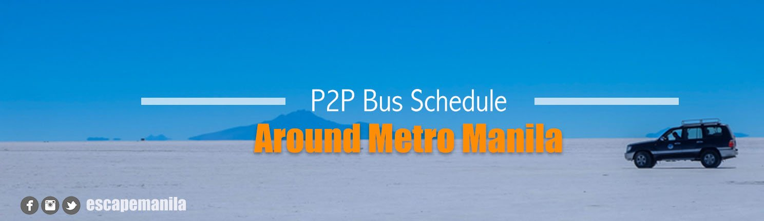 2021 P2P Bus Schedule Around Metro Manila Under GCQ