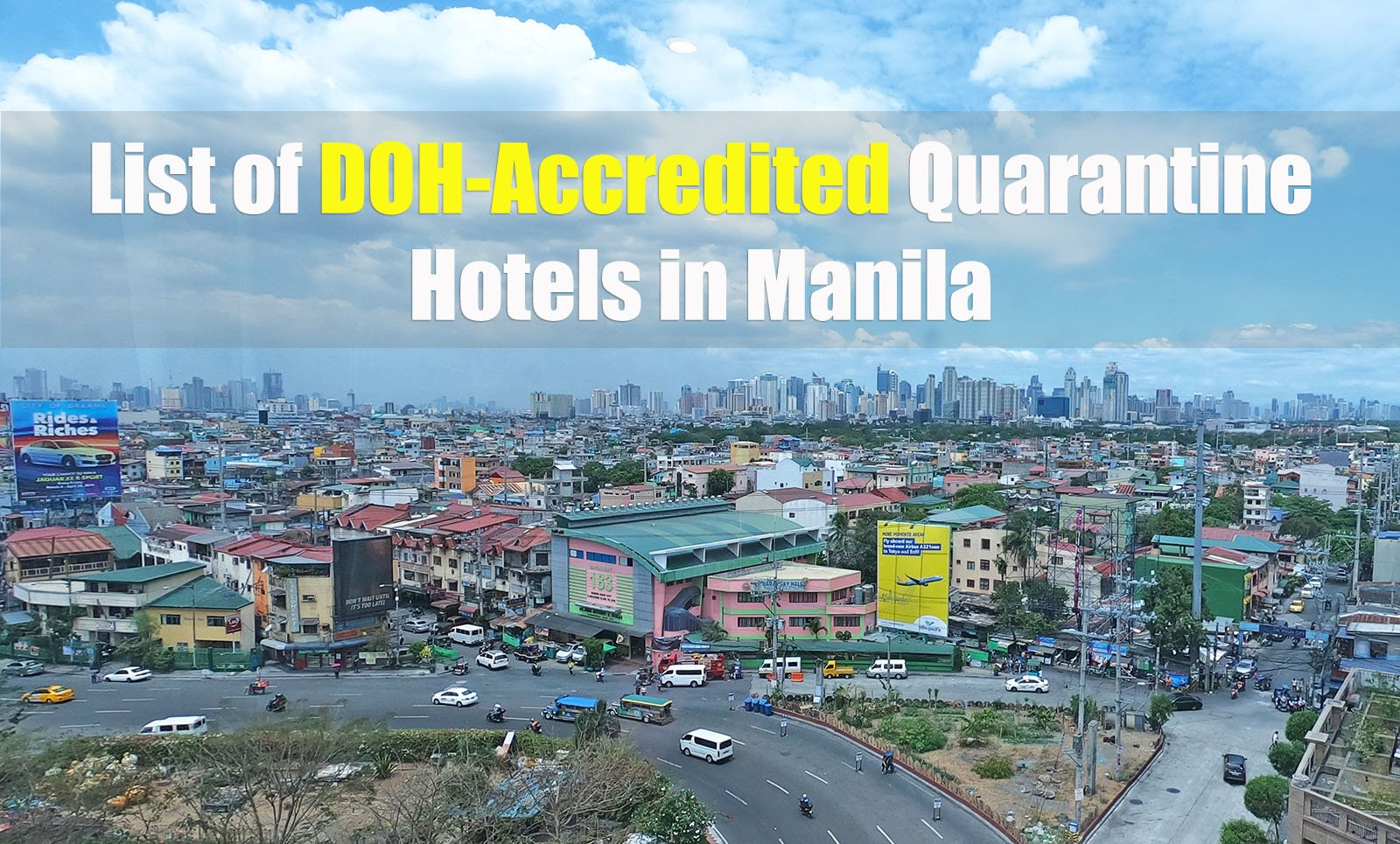 2021 List of DOT/DOH-Accredited Quarantine Hotels in Manila [BOQ-Approved]