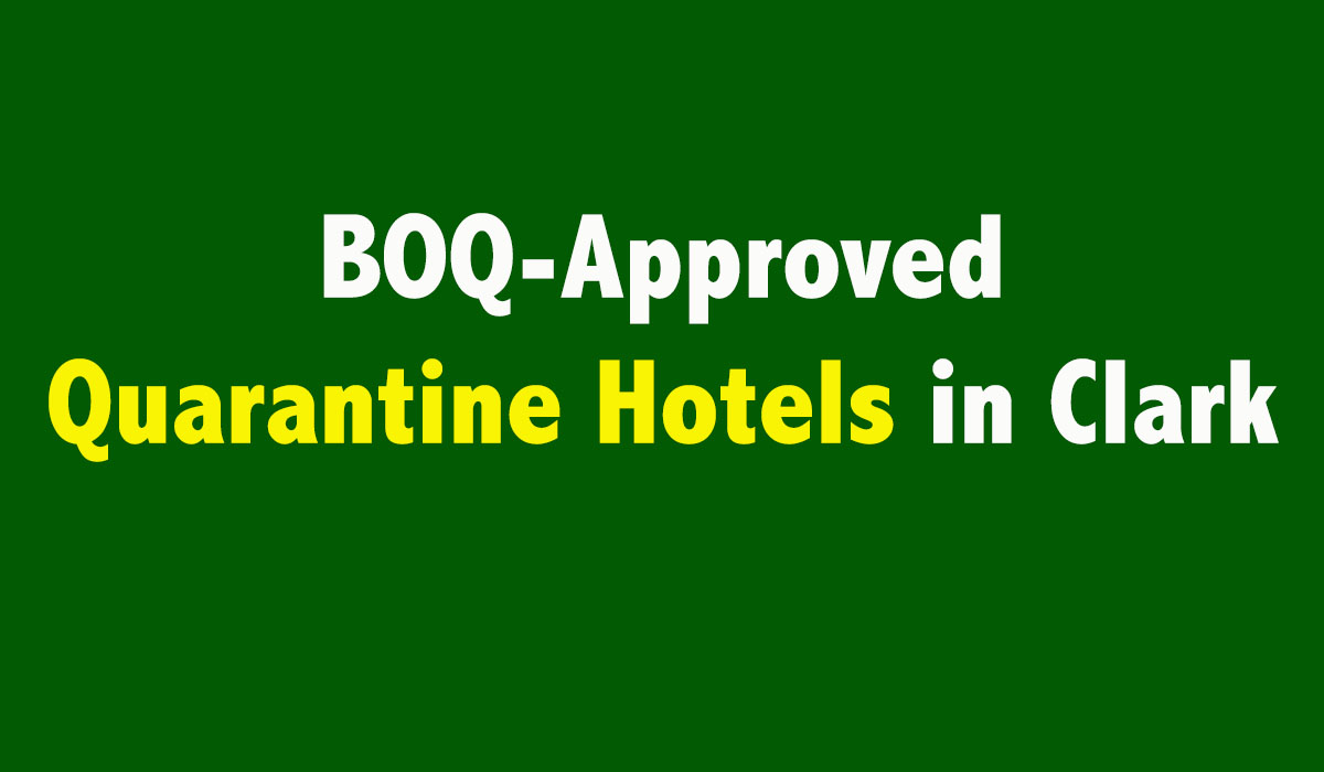 2021 BOQ-Approved Quarantine Hotels in Clark + Airport Arrival Guidelines