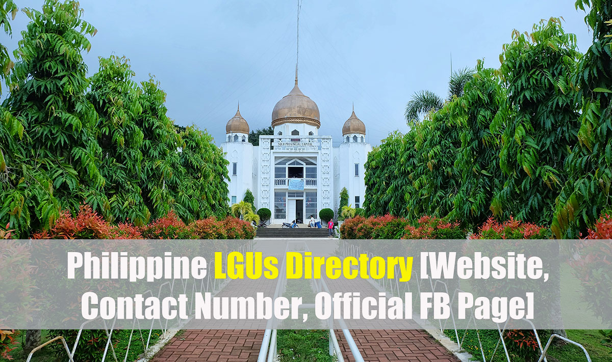 Philippine LGUs Directory [Website, Contact Number, Official FB Page]